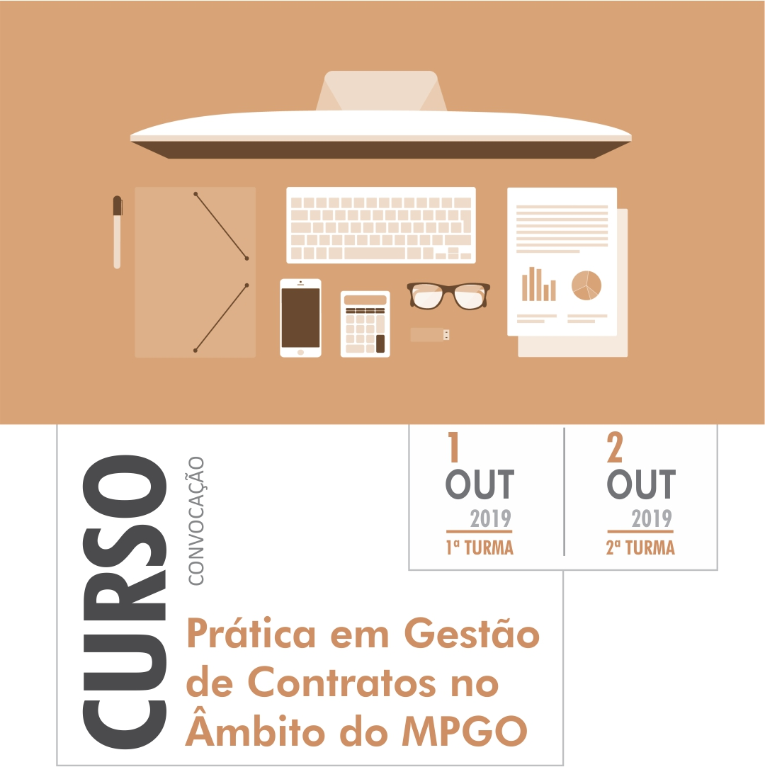 PRÁTICA EM GESTÃO DE CONTRATOS NO ÂMBITO DO MPGO